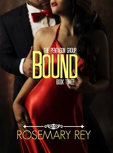 Bound: The Pentagon Group, Book 3  by  Rosemary Rey