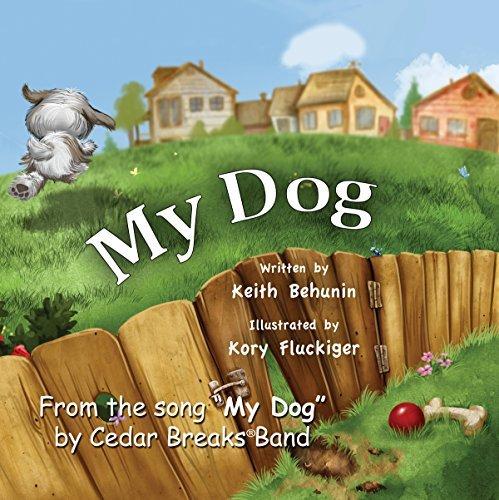 My Dog Keith Behunin