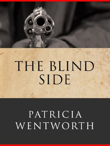The Blind Side: Ernest Lamb #1  by  Patricia Wentworth