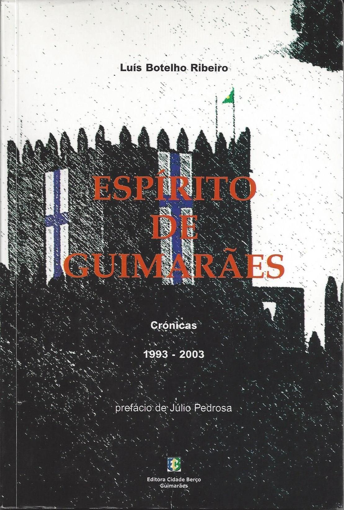 Espírito de Guimarães  by  Luís Botelho Ribeiro
