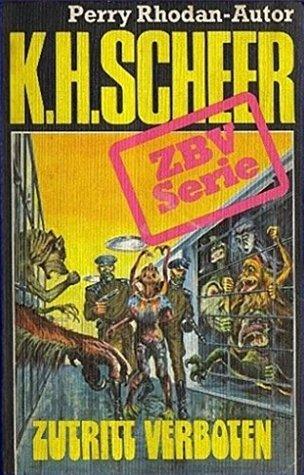 ZBV - Band 11: Zutritt verboten K.H. Scheer