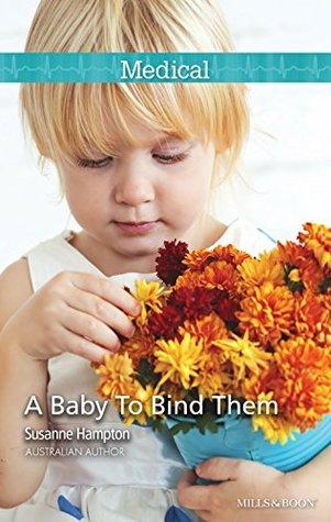 A Baby To Bind Them Susanne Hampton
