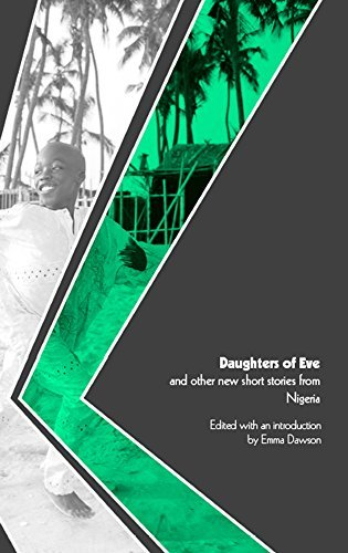 Daughters of Eve and other new short stories from Nigeria (World Englishes Literature Book 2) Emma Dawson