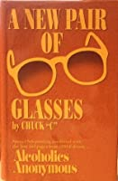 A New Pair Of Glasses  by  Chuck C.