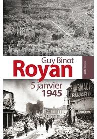 Royan 5 janvier 1945  by  Guy Binot