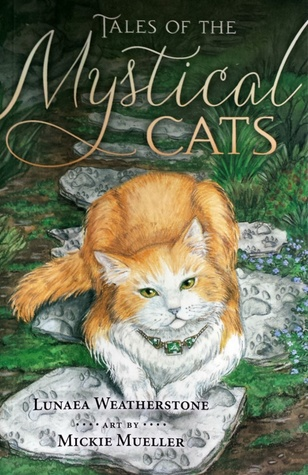 Tales of the Mystical Cats Lunaea Weatherstone