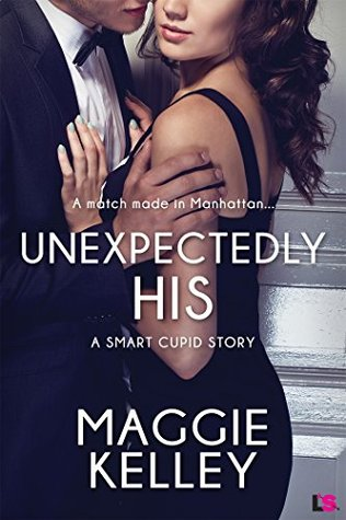 Unexpectedly His (Entangled Lovestruck)  by  Maggie Kelley