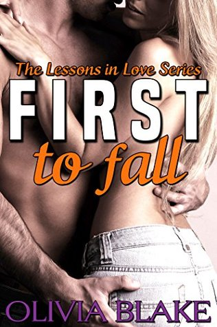 First to Fall (Lessons in Love Book 1)  by  Olivia Blake