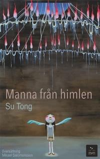 Manna från himlen Su Tong