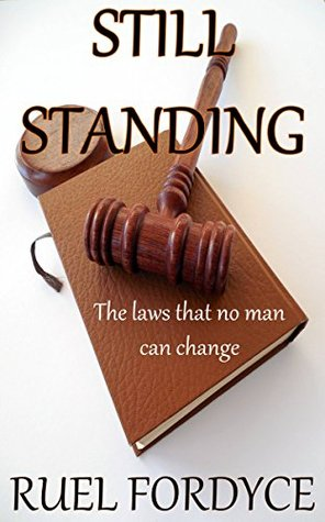 Christian Books: Still Standing: The laws that no man can change Ruel Fordyce