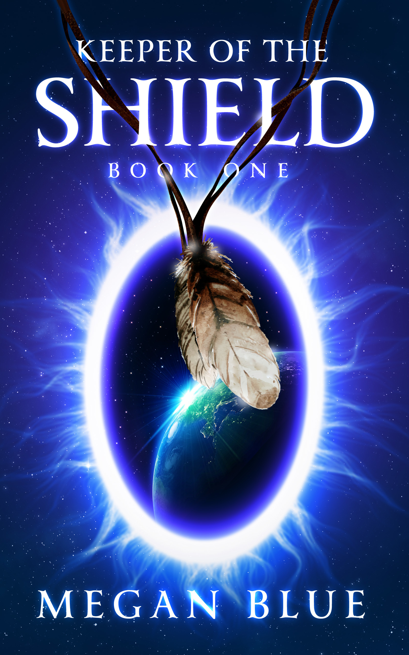 Keeper of the Shield, Book One  by  Megan Blue