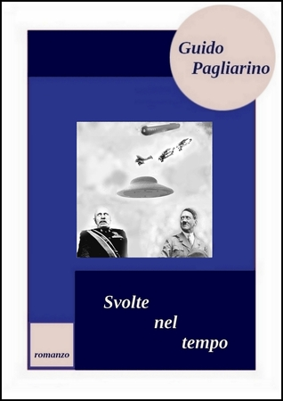 Svolte nel tempo Guido Pagliarino