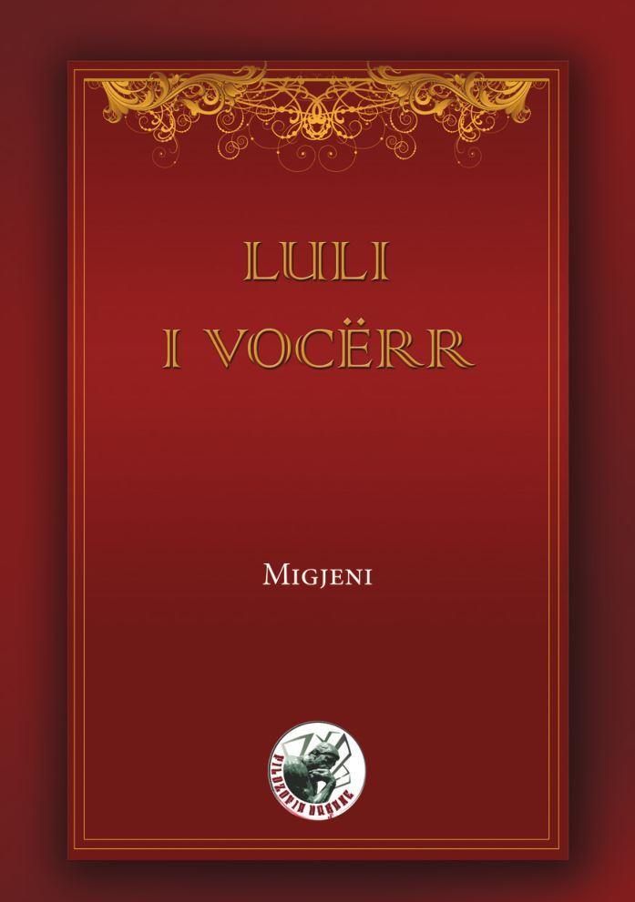 Luli i Vocërr  by  Millosh Gjergj Nikolla (Migjeni)