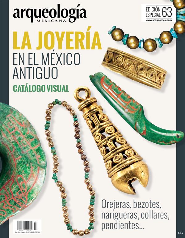 La joyería en el México antiguo. Catálogo visual (Especial Arqueología Mexicana n. 63)  by  Enrique Vela