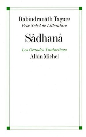 Sâdhanâ  by  Rabindranath Tagore