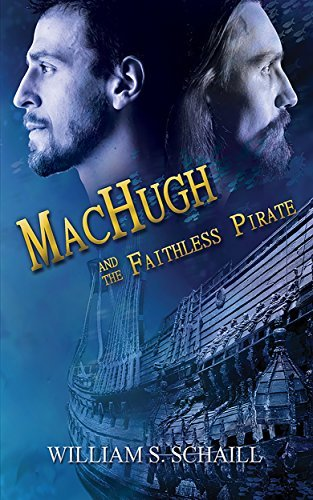 MacHugh and the Faithless Pirate William S. Schaill