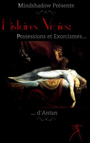 Possessions et Exorcismes dAntan Mindshadow
