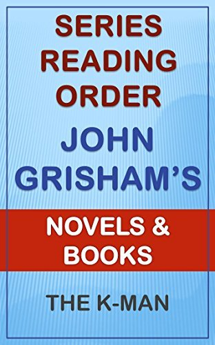 Series List - John Grisham - In Order: Novels and Books  by  The K-Man