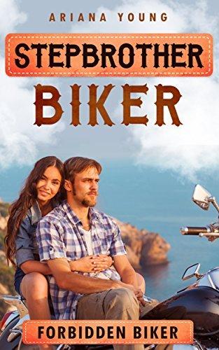 Forbidden Biker: Stepbrother Biker Ariana Young