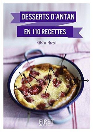 Petit Livre de - Meilleurs desserts dantan en 110 recettes  by  Héloïse Martel