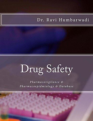 Drug Safety  by  Ravi Humbarwadi