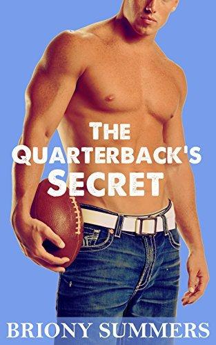 The Quarterbacks Secret  by  Briony Summers