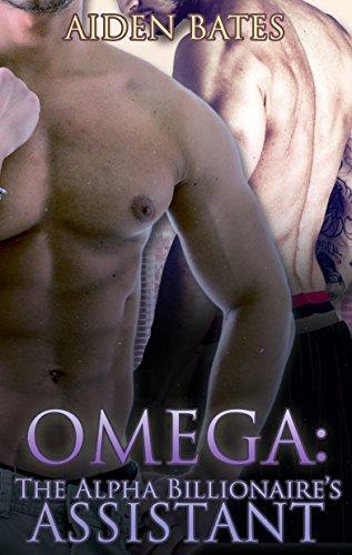 Omega: The Alpha Billionaires Assistant (The Alpha Billionaires Assistant, #1)  by  Aiden Bates