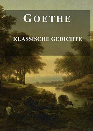 Goethe: Klassische Gedichte  by  Johann Wolfgang von Goethe