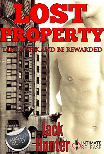 Lost Property (MMM, Threesome): Take a risk and be rewarded  by  Jack Hunter