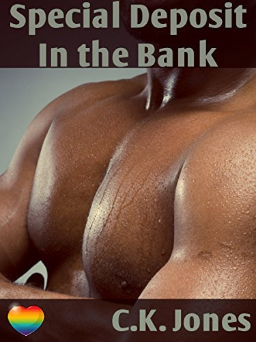 A Special Deposit in the Bank  by  C.K. Jones