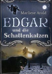 Edgar und die Schattenkatzen (Edgar, #1) Marliese Arold