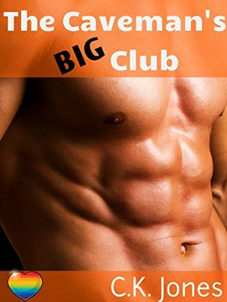 The Cavemans Big Club  by  C.K. Jones