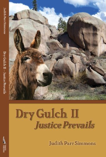 Dry Gulch II--Justice Prevails  by  Judith Parr Simmons