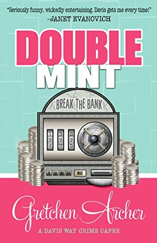 Double Mint (Davis Way 4) Gretchen Archer