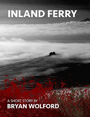 Inland Ferry  by  Bryan Wolford