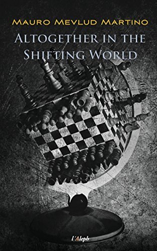 Altogether in the Shifting World Mauro Mevlud Martino