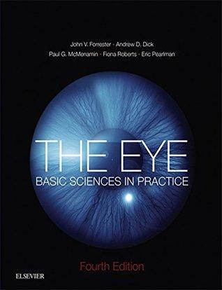 The Eye: Basic Sciences in Practice  by  John V. Forrester