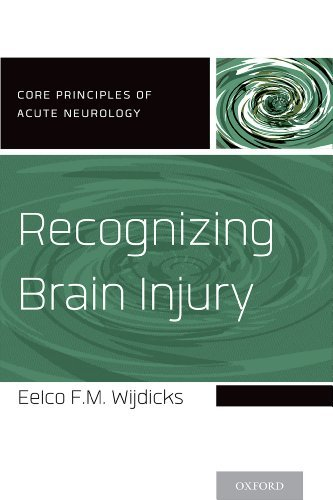 Recognizing Brain Injury  by  Eelco F.M. Wijdicks
