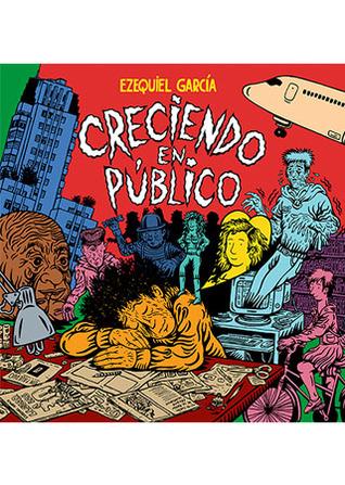 Creciendo en público Ezequiel García