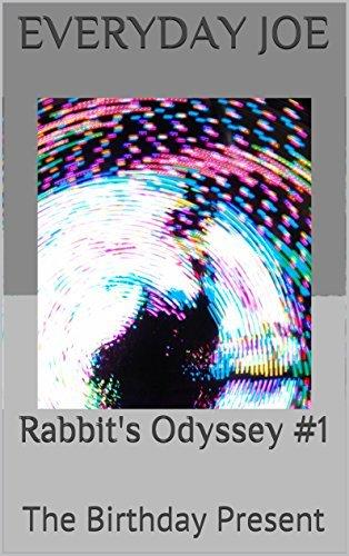 Rabbits Odyssey #1: The Birthday Present  by  Everyday Joe
