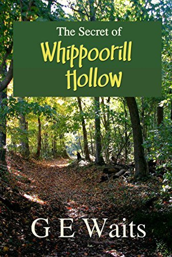The Secret of Whippoorwill Hollow: A Southern Novel GE Waits