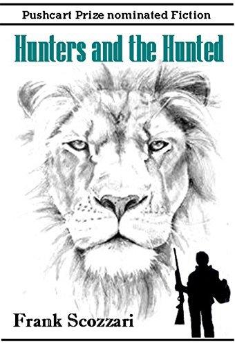 Hunters and the Hunted Frank Scozzari