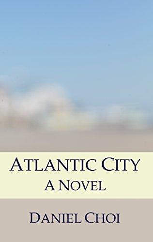 Atlantic City: A Novel Daniel Choi