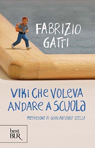 Viki che voleva andare a scuola  by  Fabrizio Gatti