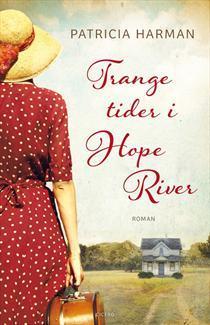 Trange tider i Hope River (Hope River #2) Patricia Harman