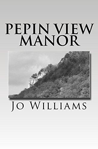 Pepin View Manor (The Pepin View Manor Mystery Series Book 1) Jo Williams