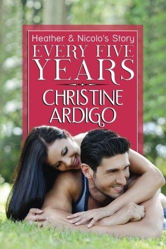 Every Five Years  by  Christine Ardigo