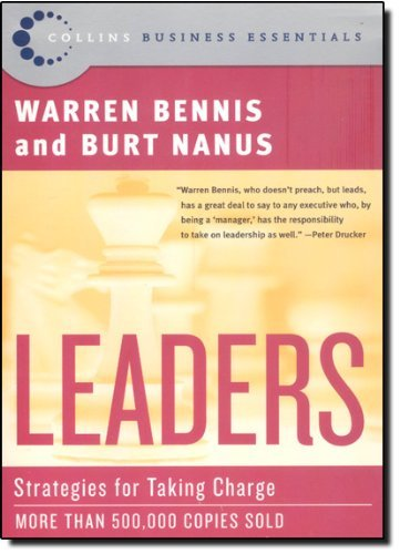 Leaders: Strategies for Taking Charge Warren G. Bennis