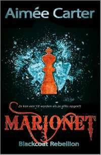 Marionet (The Blackcoat Rebellion, #1) Aimee Carter