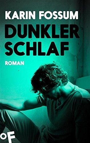 Dunkler Schlaf: Roman (Konrad Sejer 4)  by  Karin Fossum